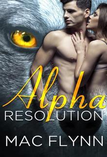 Alpha Resolution: Alpha Blood, Book 3 PDF