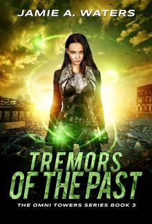 Tremors of the Past (The Omni Towers, #3) PDF