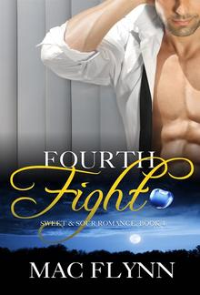 Fourth Fight: Sweet & Sour, Book 4 PDF