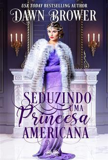 Seduzindo Uma Princesa Americana PDF