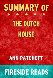 The Dutch House: A Novel by Ann Patchett: Summary by Fireside Reads PDF