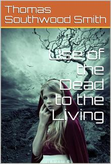 Use of the Dead to the Living PDF