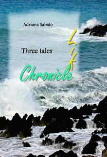 Three tales - Life, chronicle PDF