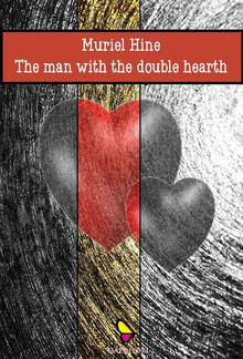 The Man with the Double Heart PDF