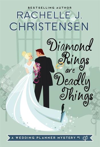 Diamond Rings Are Deadly Things PDF