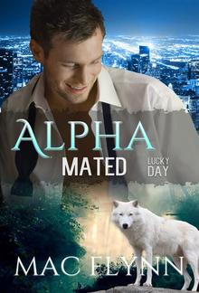 Lucky Day: Alpha Mated, Book 3 PDF