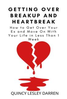 Getting Over Breakup And Heartbreak PDF