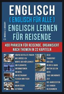 Englisch ( Englisch für Alle ) Englisch Lernen für Reisende PDF