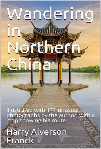 Wandering in Northern China PDF