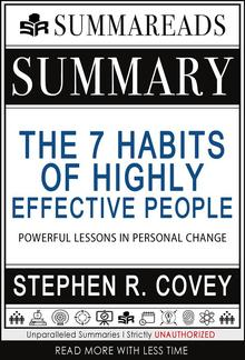 Summary of The 7 Habits of Highly Effective People: Powerful Lessons in Personal Change by Stephen R. Covey PDF