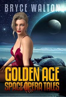 Bryce Walton: Golden Age Space Opera Tales PDF