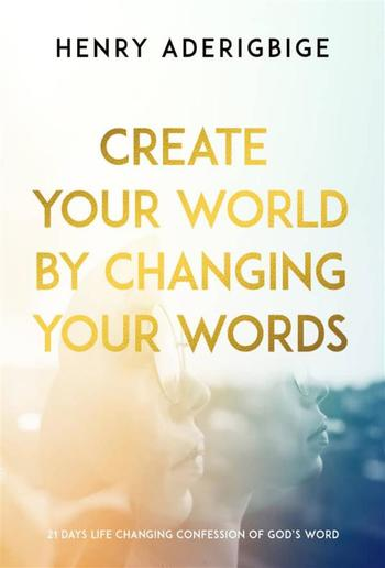 Create Your World By Changing Your Words PDF
