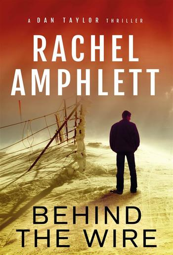 Behind the Wire (A Dan Taylor thriller) PDF