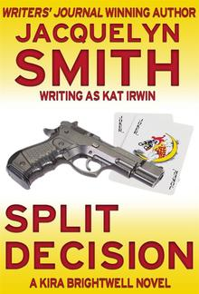 Split Decision: A Kira Brightwell Novel PDF