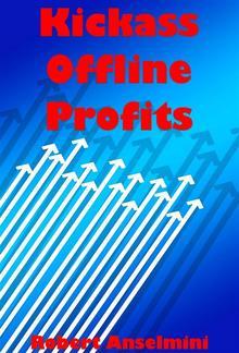 Kickass Offline Profits PDF