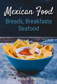 Mexican Food Breads Breakfasts and Seafood PDF