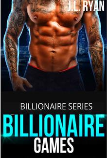 Billionaire Games - Book #1 in Billionaire's Romance PDF