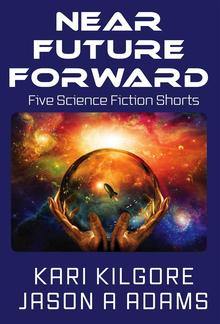 Near Future Forward PDF