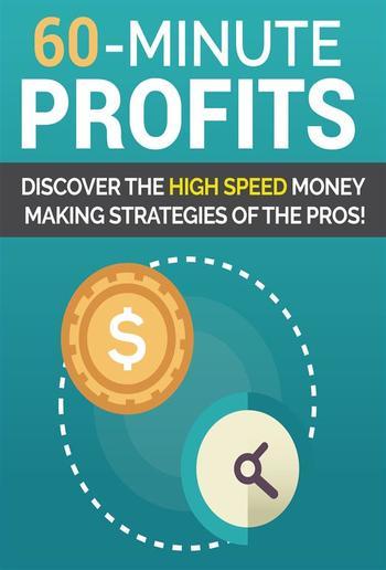 60 Minute Profits PDF