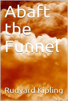 Abaft the Funnel PDF