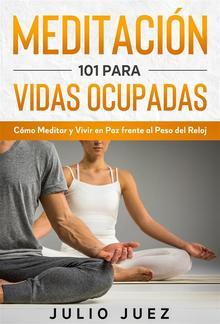 Meditación 101 para Vidas Ocupadas PDF