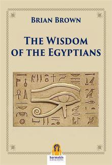 The Wisdom of the Egyptians PDF