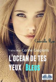 L'Océan de tes Yeux Bleus PDF