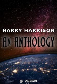 Harry Harrison: An Anthology PDF