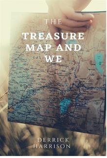 THE TREASURE MAP AND WE PDF
