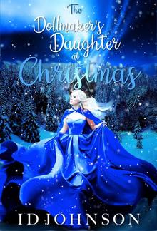 The Doll Maker's Daughter at Christmas PDF