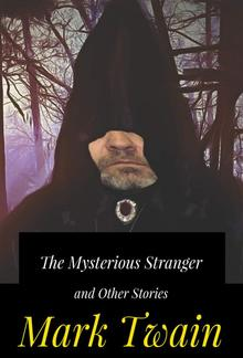 The Mysterious Stranger and Other Stories PDF