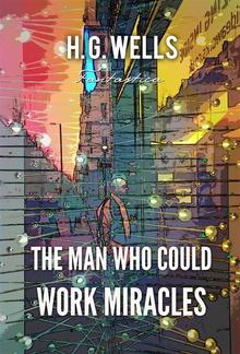 The Man Who Could Work Miracles PDF
