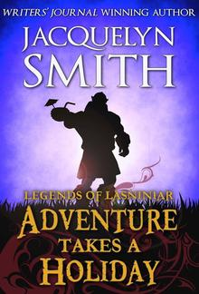 Legends of Lasniniar: Adventure Takes a Holiday PDF
