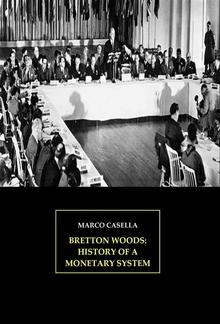 Bretton Woods: History of a monetary system PDF