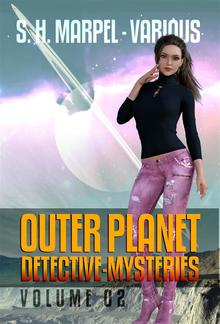 Outer Planet Detective-Mysteries Vol 02 PDF