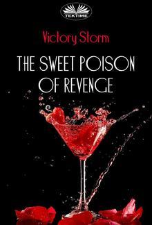 The Sweet Poison Of Revenge PDF