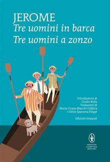 Tre uomini in barca - Tre uomini a zonzo PDF
