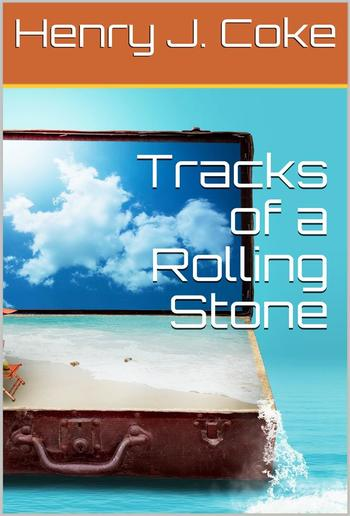 Tracks of a Rolling Stone PDF