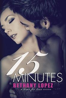 15 Minutes (Book #4 in Time for Love series) PDF