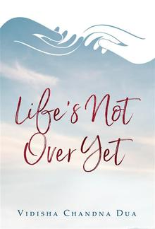 Life's Not Over Yet PDF