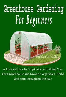 Greenhouse Gardening For Beginners PDF