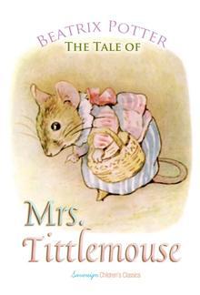 The Tale of Mrs. Tittlemouse PDF