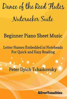 Dance of the Reed Flutes Nutcrakcer Suite Beginner Piano Sheet Music PDF