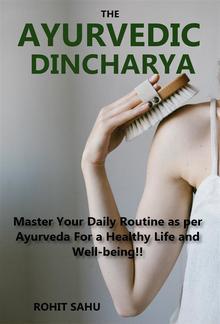 The Ayurvedic Dinacharya PDF