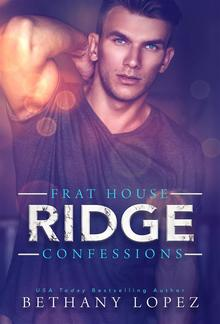 Frat House Confessions: Ridge (Book #1) PDF