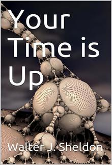 Your Time is Up PDF