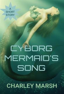 Cyborg Mermaid's Song PDF
