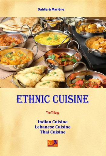Ethnic Cuisine - The Trilogy PDF