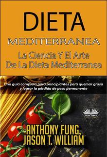 Dieta Mediterránea - La Ciencia Y El Arte De La Dieta Mediterránea PDF