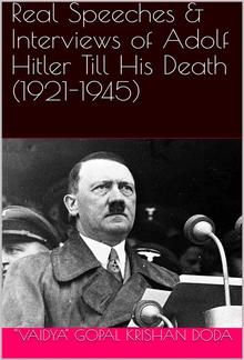 Real Speeches & Interviews of Adolf Hitler Till His Death (1921-1945) PDF